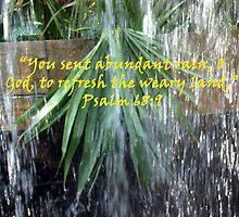 """""""Psalm 68:9""""  by Carter L. Shepard by echoesofheaven"""