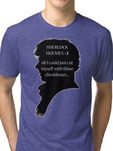 Sherlock's Cheekbones Tri-blend T-Shirt