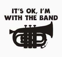It's OK I'm With The Band Tuba Kids Tee