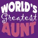 Worlds Greatest Aunt by cowpie