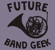 Future Band Geek French Horn Kids Tee