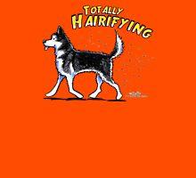 Siberian Husky :: Totally Hairifying Unisex T-Shirt
