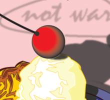 MAKE PIE NOT WAR Sticker