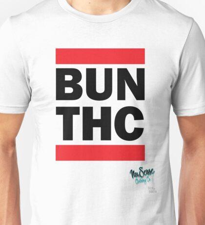 BUN THC by MrBisto.  T-Shirt