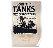 Join the tanks see service soon Treat em rough! Poster