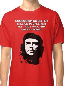 Che Guevara - Communism killed 100 million people Classic T-Shirt