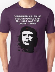 Che Guevara - Communism killed 100 million people Unisex T-Shirt