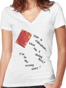 I'm In The Wrong Story!  Women's Fitted V-Neck T-Shirt