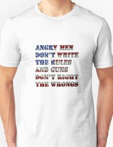 Angry Men Don't Write The Rules T-Shirt