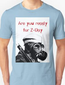 are you ready z-day Unisex T-Shirt