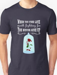 When You Find Love! Unisex T-Shirt