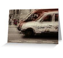 love london cabbies Greeting Card