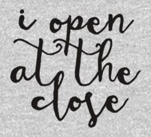 'I open at the close' - Harry Potter Shirt by terimseal