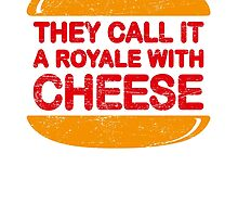 Royale with Cheese (aged look) by KRDesign