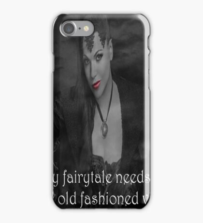 Once Upon A Time - Evil Queen - Every fairytale needs a good old fashioned villain iPhone Case/Skin