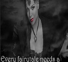 Once Upon A Time - Evil Queen - Every fairytale needs a good old fashioned villain by meggie1tr