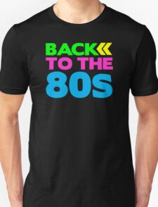 TO THE 80s BACK T-Shirt