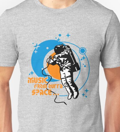 Music from outta Space Unisex T-Shirt