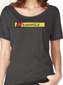 Meanwhile (comic book graphic) Women's Relaxed Fit T-Shirt