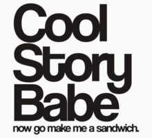 Cool Story Babe. Kids Clothes