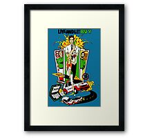 Live and Let Buy Framed Print