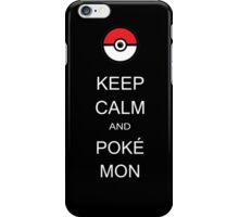 Keep calm and pokemon iPhone Case/Skin