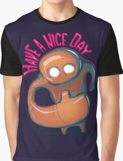 Have a nice day Graphic T-Shirt