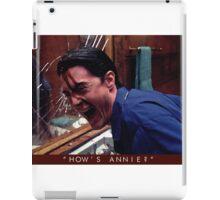 How's Annie? iPad Case/Skin