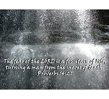 """Proverbs 14:27""  by Carter L. Shepard Photographic Print"