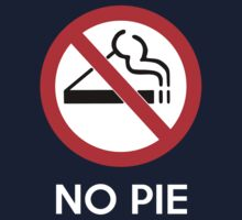 No Pie - white writing by Vigilantees .