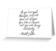 Roald Dahl inspirational tumblr quote merch! Greeting Card