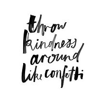 """Thrown Kindness Around Like Confetti"" tumblr quote merch! by youtubemugs"