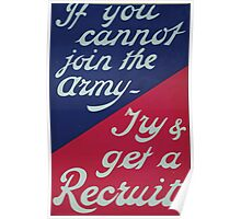 If you cannot join the army Try get a recruit Poster