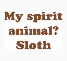 The Sloth Is My Spirit Animal Kids Tee