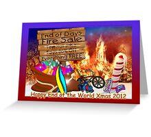 Happy End of the World Xmas 2012 - Santa's dilemma 05  Greeting Card