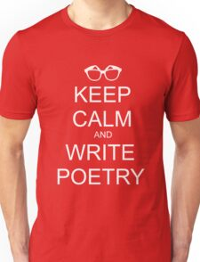 KEEP CALM AND WRITE POETRY Unisex T-Shirt