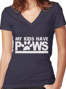 My kids have paws Women's Fitted V-Neck T-Shirt