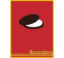 Rounders: Teddy Photographic Print
