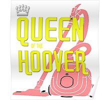 Hoover Queen Design Poster