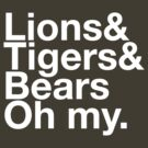 Lions&Tigers&Bears by stuartm65