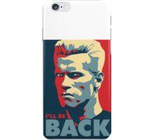 Arnold Schwarzenegger - I'LL BE BACK iPhone Case/Skin