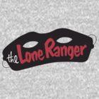 Lone Ranger by johnnythunder