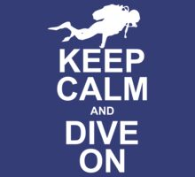 Keep Calm and Dive On (KCDO) by mrtdoank