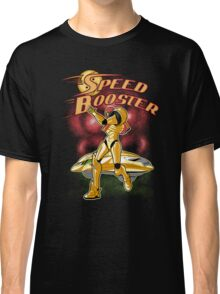 Go Speed Booster Go! Classic T-Shirt