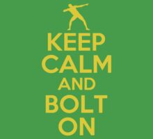 KEEP CALM AND BOLT ON by bomdesignz