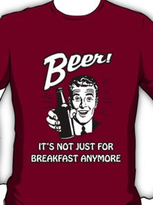 Beer in the Morning T-Shirt