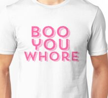 Boo You Whore Mean Girls Unisex T-Shirt