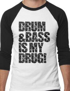 DRUM & BASS IS MY DRUG Men's Baseball ¾ T-Shirt