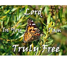 """Lord In You I am truly free!"" Color by Carter L. Shepard Photographic Print"