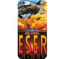 desert strike iPhone Case/Skin